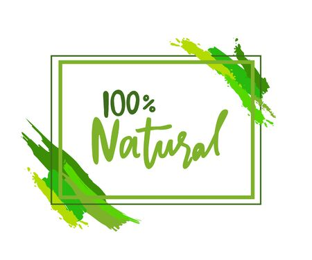 100 % natural inscription in frame with brush strokes. Vector isolated label of absolutely eco medicines, cosmetics or food products, rectangular boarder