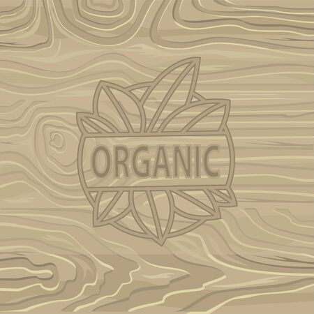 Organic food lettering on wooden background. Vector cutting board with eaves and letterpress or print, woodcut backdrop with vegetarian product for menu. Logo with text organic