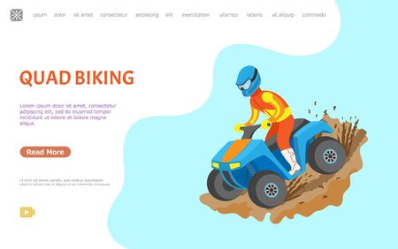 Quad biking vector, man on bike cruising through dirt, dangerous extreme sports. Person wearing special clothes and protective helmet on head. Website or webpage template, landing page flat style