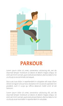 Extreme sport parkour poster decorated by man running by roof, buildings and skyscrapers. Person in sportwear jumping on skyscrapers, freerunning vector