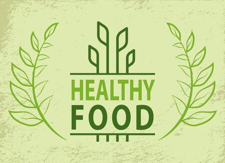 Healthy food, leaves and lettering, organic products with bay leaf branches on grunge backdrop. Vector growing sprouts, plants simple label, creative logo