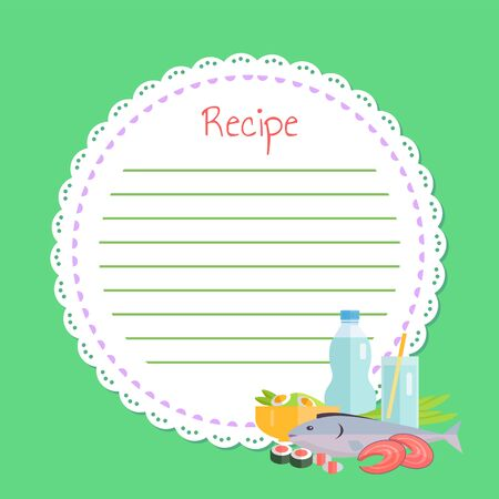 Circle white empty list for noting recipe, cookbook decorated seafood, slices of fish, salmon and sushi, bottle and glass with drink, japan food vector
