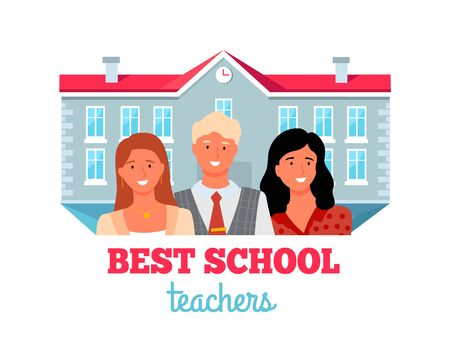 Best teachers, people working in education. Elementary, high and primary school workers, building on background. Vector group portrait of man and women