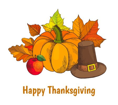 Happy Thanksgiving day poster with text and hat vector. Pumpkin vegetable and maple leaves, foliage of trees, withered flora. Ripe apple and old cap Illustration
