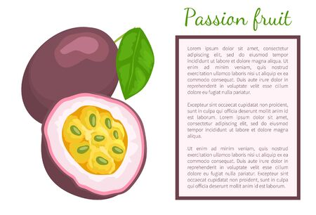 Passionfruit with leaf, exotic juicy fruit whole and cut vector poster. Maracuja, parcha, grenadille or fruits de la passion. Tropical edible food, text Illustration