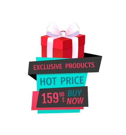 Hot price, buy now exclusive product on sale isolated label vector. Giftbox with bow, saving money by buying presents on discounts offer, promo banner Иллюстрация