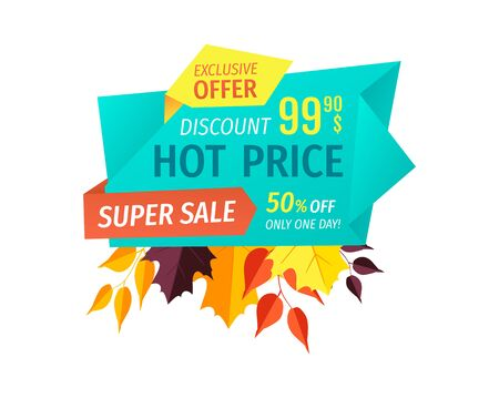 Hot price super sale banner fall autumn proposition clearance. Shopping reduction on prices for clients. Merchandise special offer buy now vector