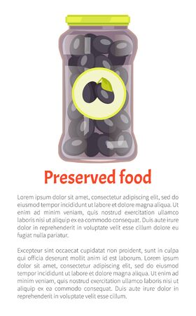 Preserved food olives in jar. Vegetables marinated conserved in glass container with distinctive label with image of product. Poster and text vector
