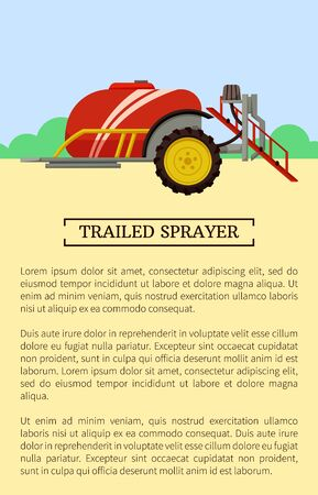 Trailed sprayer poster and text sample vector. Farming equipment with reservoir, fertilizing device. Pesticides and liquids container working on field
