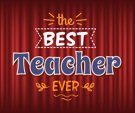 Prize for best teacher vector, education and study, teaching profession. Congratulations with professional day. Foliage and leaf decoration of poster. Red curtain theater background