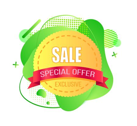 Special offer ribbon, exclusive sale round label on green liquid shape, promotion symbol, modern circle advertisement, seasonal retail, poster vector. Stiker for market sale Stock Vector - 133535399