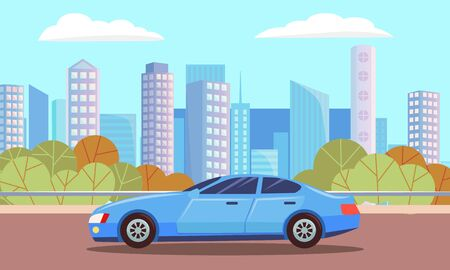 Blue car sedan, vehicle stand on road on city background. Auto to drive and get your destination quickly. Urban city means of transport, landscape of town with skyscrapers. Vector cartoon flat style Illustration