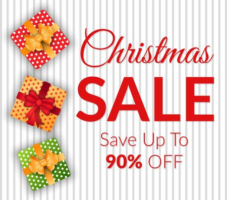Christmas sale, save up to 90 percent off, caption on poster. Special offers and discounts on gifts. Vector colorful boxes with presents inside and tied with ribbon and bow. Promotion illustration