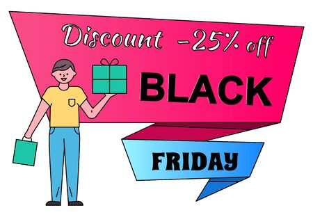 Discount and sale on black friday vector. Banner with proposition of 25 percent lowering of price, man holding present and bag. Character shopping using promotion and clearance flat style male