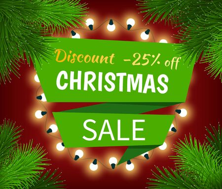 Christmas sale, special discount with 25 percent off. Promotion poster with holiday decoration like fir branches and garland. Lower price on gifts in december. Vector white caption on green field
