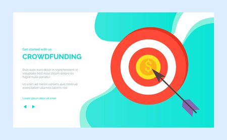 Crowdfunding charity project target and arrow in aim, vector achieving goal concept. Mission complete, result achieved directly. Website or webpage template, landing page flat style Illustration