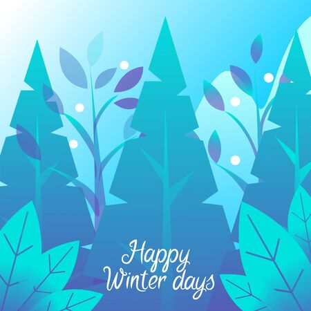 Happy winter day postcard decorated by fir-tree and leaves. Postcard with traditional Christmas tree and snowflakes. Festive card with snowfall weather and forest in blue color, Xmas greeting vector