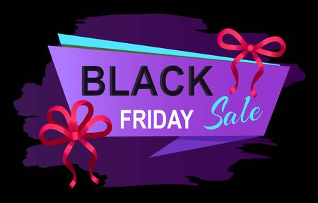Black friday sale announcement. Promotional banner with text on stripe and brush stroke on background. Decorative ribbon bows for web discounts and offers. Autumn proposals from stores vector