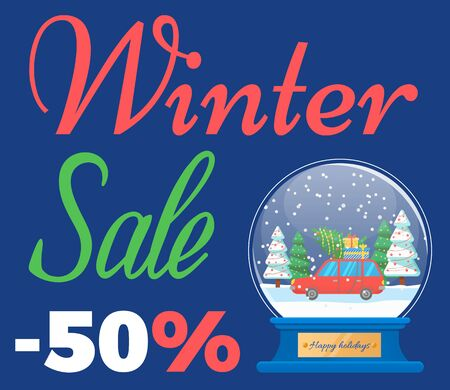 Winter sale, banner for shopping at season. Seasonal discounts, 50 percent off lowering of price. Bauble with snow and car loaded with presents and decorated pine tree. Clearance for stores vector