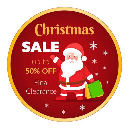 Christmas promotional banner vector, isolated sticker with seasonal sale. Final clearance and reduction of price. 50 percent cost lowering in winter. Santa Claus character with bags and gifts Illustration