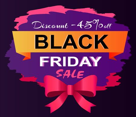 Brochure discount 45 percent off, black Friday sale. Postcard decorated by ribbon and bow, shopping card with discount promotion. Flyer with seasonal and limited promo, shopping label vector