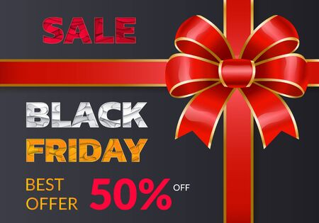 Black friday discounts and sale for autumn event. 50 percent off price, buy now. Promotional poster with decorative ribbon bow. Reduction of cost for shoppers in all shops and stores, vector on black
