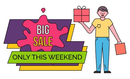 Only this weekend, big black friday sale. Guy stand and hold vector box and shopping bag in hands. Man buy goods and gifts, discounts in stores and shops. Colorful caption on label, minimalism Иллюстрация