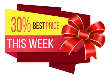 Promotion banner with 30 percent reduction proposition. Best price only this week. Discount for shoppers at stores. Red ribbon bow decoration tied in knot. Thirty off cost lowering, vector in flat