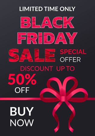 Limited time only, black Friday cyber, big sale, buy now poster. Special shopping promotion card decorated by ribbon and bow in red color. Promo font and Black friday logo. Flyer shopping advertising Illustration
