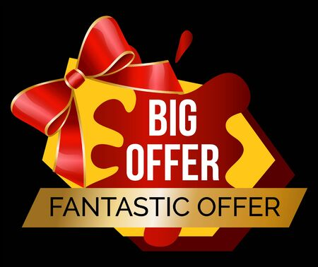 Fantastic offer promotion banner for sale at shop. Big reduction of price. Isolated bot shape with bow ribbon and stripe. Proposition at market for shopping. Discounts and cheap items vector