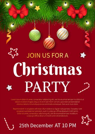 Join Us for Christmas party on 25th of December. Xmas celebration, traditional holiday illustration. Winter decoration for event of fir branches and ribbons, balls and candy cane, festive garland