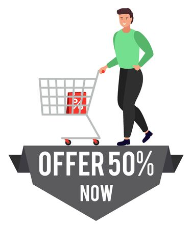Promotional banner of special offer with half reduction of price. Man walking with trolley loaded with bags. Proposition from shops. Reduced cost on products in store. Male with cart vector in flat