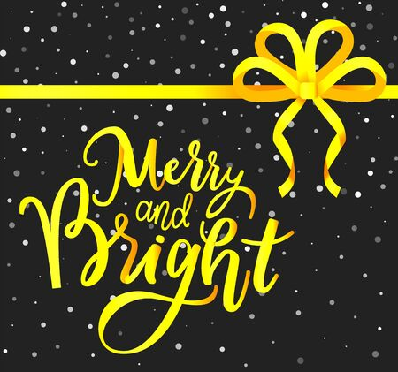 Decorative greeting card for christmas holidays celebration. Calligraphic inscription with yellow ribbon bow and text. Snowflakes at night sky on background. Xmas and new year vector in flat Vektorgrafik