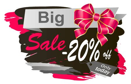 Isolated promotional banner with big sale announcement. 20 percent off reduction of cost at shops. Brush stroke and decorative ribbon bow. Price tag saying only today. Promo at store and market vector Çizim