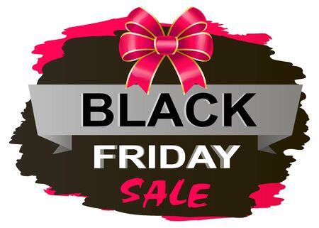 Black Friday autumn sale and discounts in shops. Promotional banner with ribbon bow and brush stroke. Isolated special stiker offer for shoppers. Clearance and reduction of price in fall season vector