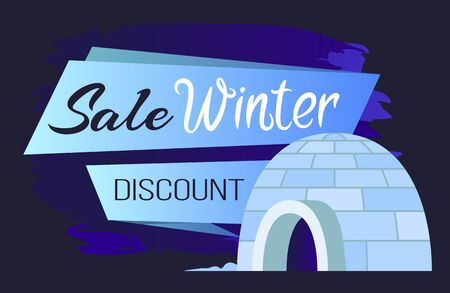 Winter sale and discount arctic poster with igloo. Shopping postcard with promotion bricked house in blue color. Business advertising on Xmas holiday, card with traditional Alaska construction vector Иллюстрация