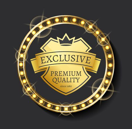 Exclusive premium standard since year golden label in illuminated frame. Vector promo advertisement about high quality, template of emblem with royal crown Vetores
