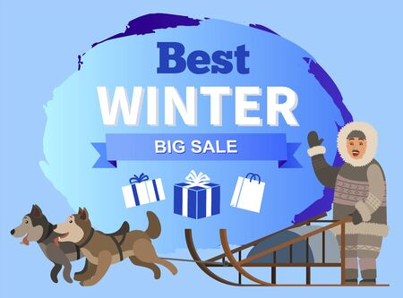 Best winter sale for shopping. Inuit with sled dogs waving hand. Promotional poster with presents and gifts for shoppers. Discounts and clearance, reduction of price for buyers at shops vector