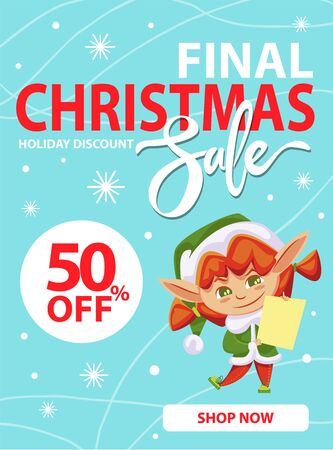 Final christmas sale and holiday discount, shop now. Little girl in green elf costume hold paper with wishes of children. Elf buying gifts and presents for kids. Vector illustration of promotion