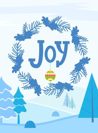 Joy greeting card for winter holidays celebration and greeting. Wreath with mistletoe and pine tree branches. Illustration