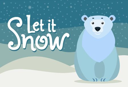 Polar bear sitting alone on snowy ground. Northern big mammal sit near let it snow caption, greeting with winter. Arctic wild animal closeup cartoon drawing. Vector illustration in flat style