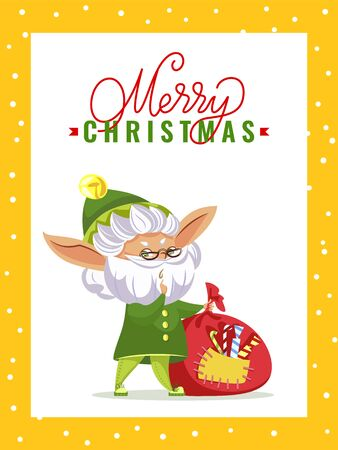 Christmas greeting card with old elf and gifts sack, Santa helper and candies in frame. New Year wishes and magic dwarf and presents bag. Winter fairy tale character on postcard vector illustration