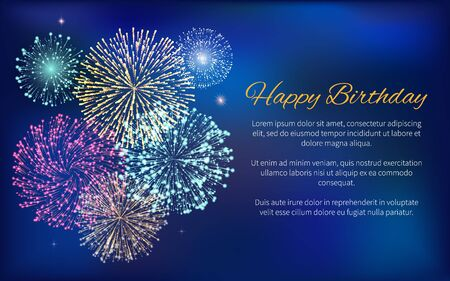 Happy Birthday greeting card with wishes and sample text. Fireworks at night sky. Decoration with calligraphic inscription. Holidays celebration with pyrotechnics exploding in dark. Vector in flat Ilustrace