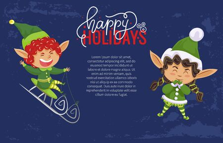 Christmas holiday banner, elves or Santa helpers, sledging and laughing. Happy Holidays wish, Xmas greeting, boy and girl in green costumes. Little dwarfs, winter magic creatures vector illustration Vettoriali