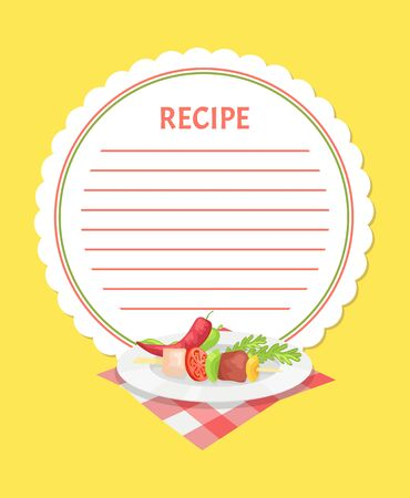 Recipe template with kebab ingredients on plate. Vector pork or beef meat, tomatoes and pepper, parsley and chili. BBQ on stick with vegetables and lemon