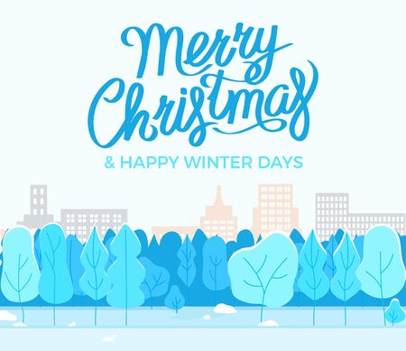 Merry christmas and happy winter days. Greeting postcard with cityscape. Snowy town with urban park on holiday card. Trees with buildings on background, beautiful scenery. Vector winter illustration