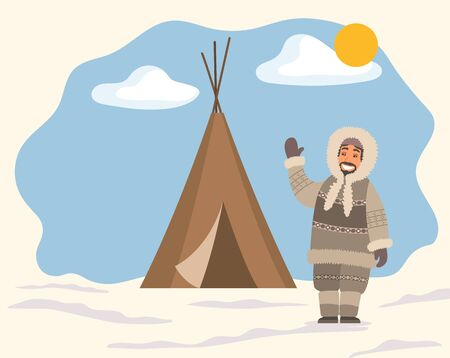 Smiling arctic person in traditional warm clothes standing near tent on snowy landscape. Man hunter in hood waving hand near stall. Eskimo cartoon character outdoor snow and sunny weather vector