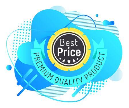 Bestes Preis-Premium-Qualitätsetikett mit blauen Spritzern und Schrauben, isoliert auf weiss. Vektorstempel mit Rabatt mit Netz und Streifen. Einkaufsetikett mit garantierter Qualität, zertifizierter Freigabestempel Vektorgrafik