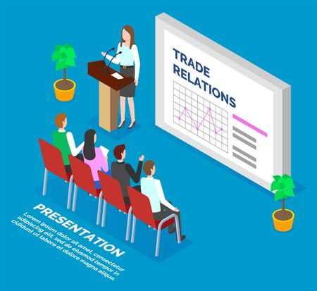 Woman standing near board with data diagrams and explain it to people. Lady stand by microphone and report to audience about trade relations. Men and women learn about commerce. Vector, isometric