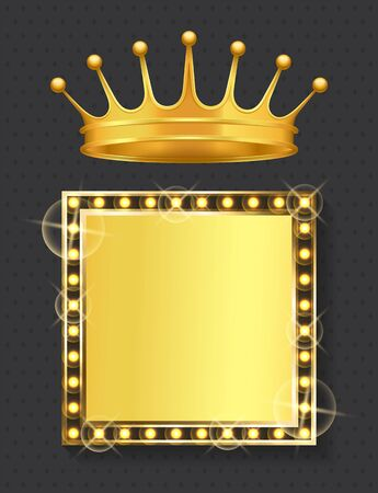 Frame with golden lights and bulbs vector, crown symbol of royal power and monarchy. Corona with frame and copy space. Blank square shape retro style Illusztráció